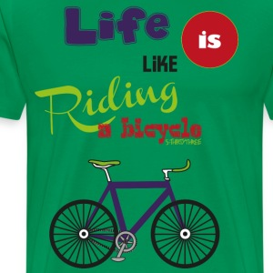 S33 life is like riding a bicycle - Männer Premium T-Shirt