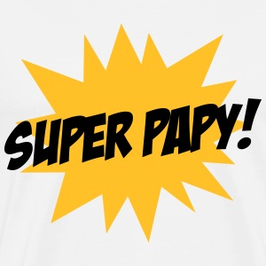 Super Papy ! Tee shirts - T-shirt Premium Homme