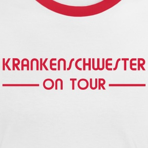 Krankenschwester on Tour T-Shirts - Frauen Kontrast-T-Shirt