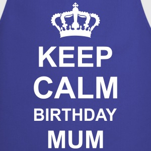 keep_calm_birthday_mum_g1 Delantales - Delantal de cocina