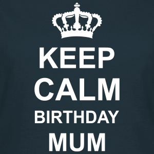 keep_calm_birthday_mum_g1 T-shirts - T-shirt dam
