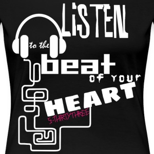 S33 listen-beat-heart T-Shirts - Frauen Premium T-Shirt