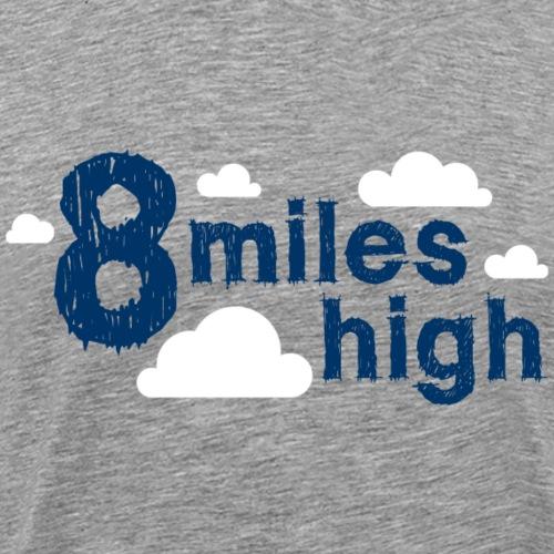 8 Miles High