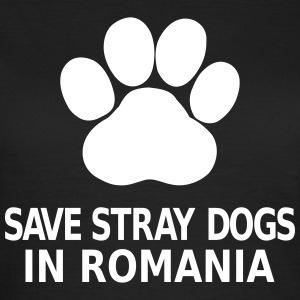 Save Stray Dogs In Romania T-Shirts - Women's T-Shirt