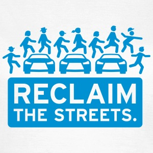 Reclaim the Streets - Frauen T-Shirt