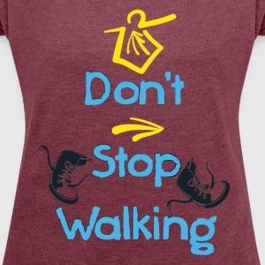 Funny camino quotes Women's Tee with rolled up sle - Women's T-shirt with rolled up sleeves