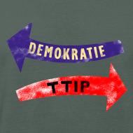 Motiv ~ ttip - demokratie, bio, unisex