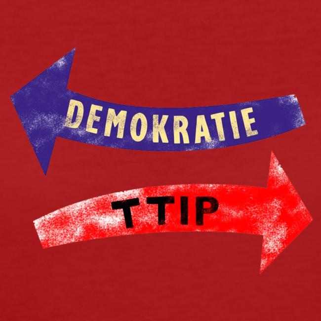 ttip - demokratie Girly, bio