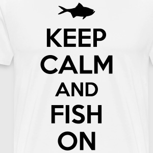 Keep calm and fish on T-shirts - Premium-T-shirt herr