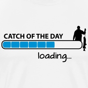 Fishing: Catch of the day - loading T-Shirts - Men's Premium T-Shirt