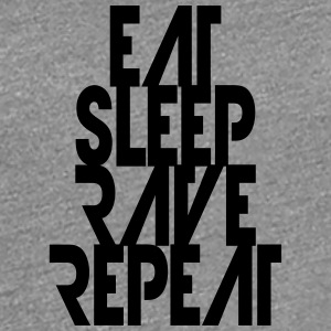 Party ontwerp Eat Sleep Repeat Rave T-shirts - Vrouwen Premium T-shirt
