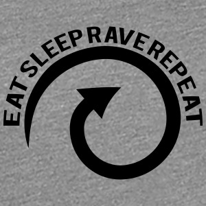 Eat Sleep Rave Repeat Cool Design T-Shirts - Women's Premium T-Shirt