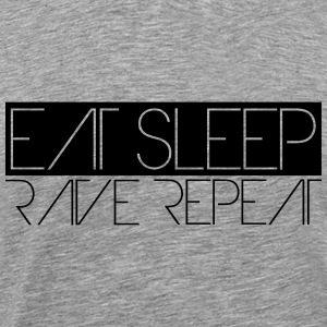 Eat Sleep Repeat Rave Party Logo T-shirts - Mannen Premium T-shirt