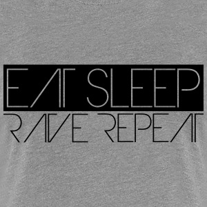 Eat Sleep Repeat Rave Party Logo T-Shirts - Women's Premium T-Shirt
