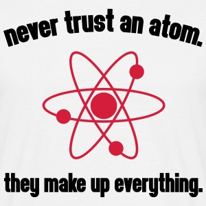 Never Trust An Atom T-shirts - Herre-T-shirt