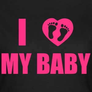 I love my little baby T-Shirts - Women's T-Shirt