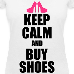 Keep calm and buy shoes T-Shirts - Women's V-Neck T-Shirt