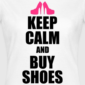 Keep calm and buy shoes T-Shirts - Women's T-Shirt