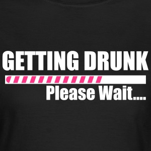 Getting Drunk T-Shirts - Women's T-Shirt