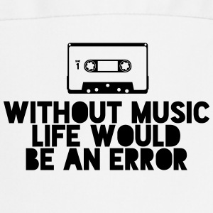 Without Music Life Would Be An Error Tabliers - Tablier de cuisine
