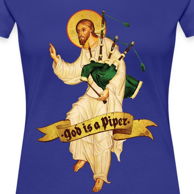 God is a piper - Girlz