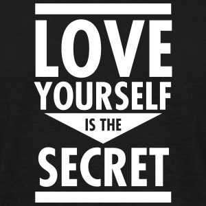 Love Yourself Is The Secret T-skjorter - T-skjorte for menn
