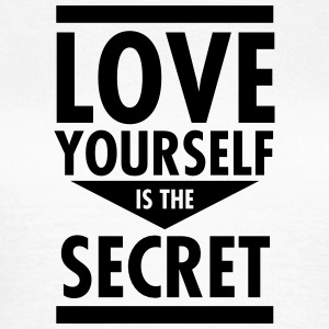 Love Yourself Is The Secret Tee shirts - T-shirt Femme
