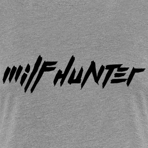 Milf Hunter Cool Text Design T-Shirts - Women's Premium T-Shirt