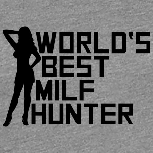 Worlds Best Milf Hunter T-Shirts - Women's Premium T-Shirt