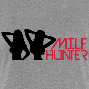 Hot Girls Milf Hunter T-Shirts - Women's Premium T-Shirt