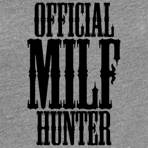 Official Milf Hunter T-Shirts - Women's Premium T-Shirt
