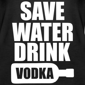 Alcohol Fun Shirt - Save water drink Vodka Tops - Women's Premium Tank Top