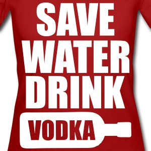 Alcohol Fun Shirt - Save water drink Vodka T-Shirts - Women's Organic T-shirt