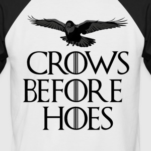 Crows Before Hoes - Men's Baseball T-Shirt