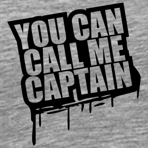 You can call me Captain Graffiti T-Shirts - Men's Premium T-Shirt