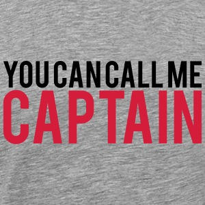 You can call me Captain Cool Design T-Shirts - Men's Premium T-Shirt