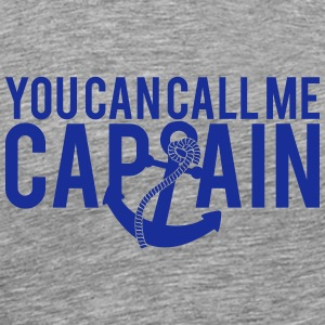 You can call me Captain Anchor Design T-Shirts - Men's Premium T-Shirt