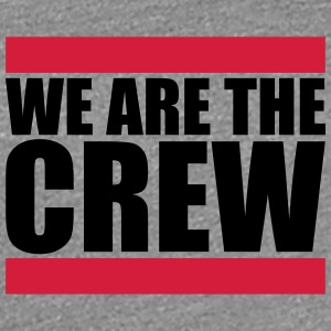 We are the Crew Logo Design T-Shirts - Women's Premium T-Shirt