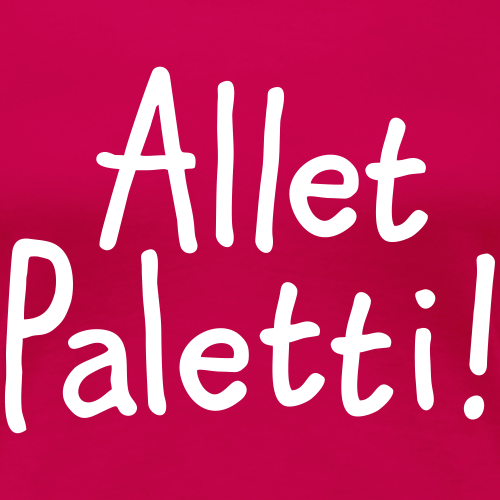 Allet Paletti - Alles in Ordnung!