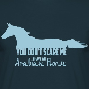 You don't scare me - Araber Pferd 2 T-Shirts - Männer T-Shirt