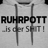 Motiv ~ RUHRPOTT... is der SHIT - Hoodie