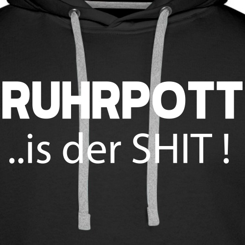 Ruhrpott is der Shit