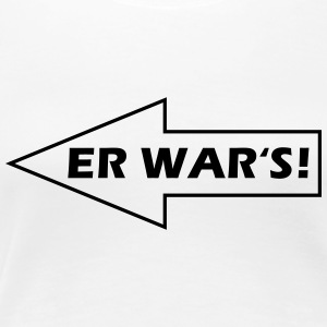 Er war's! - nach links T-Shirts - Frauen Premium T-Shirt