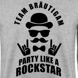 Team Bräutigam - Party like a Rockstar Pullover & Hoodies - Männer Pullover