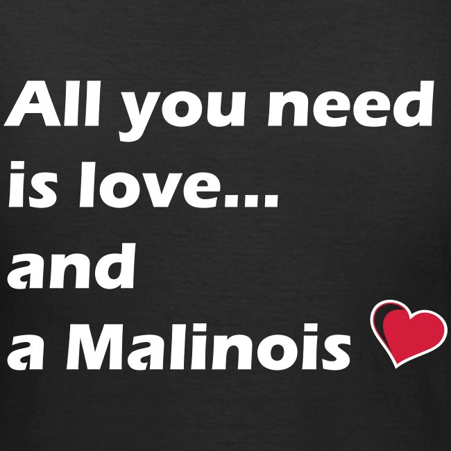 All U need is a Malinois