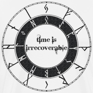 Time is irrecoverable - Männer Premium T-Shirt