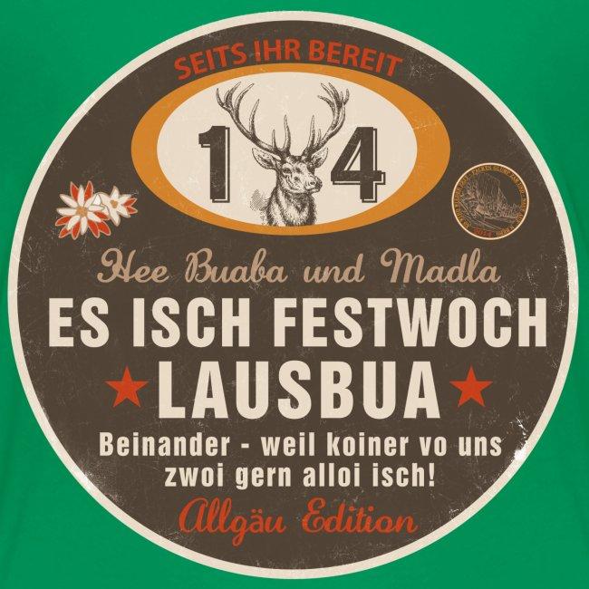 Es isch Festwoch, Lausbua, Allgäu, Festwoche, Oktoberfest, Tracht, Bayern