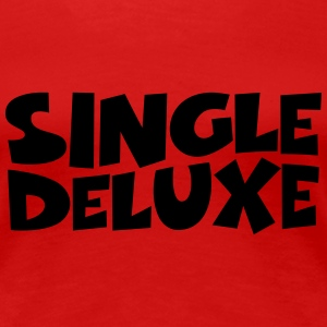 SIngle Deluxe T-Shirts - Women's Premium T-Shirt