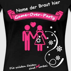 Game Over Party  - Frauen Premium T-Shirt