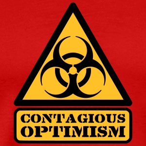 Contagious Optimism Tee shirts - T-shirt Premium Homme